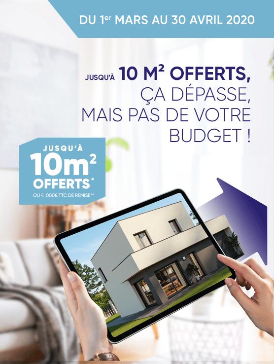 Du 1er mars au 30 avril Maisons France Confort vous offre 10m²