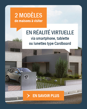 Découvrez nos modèles de maisons en visite virtuelle
