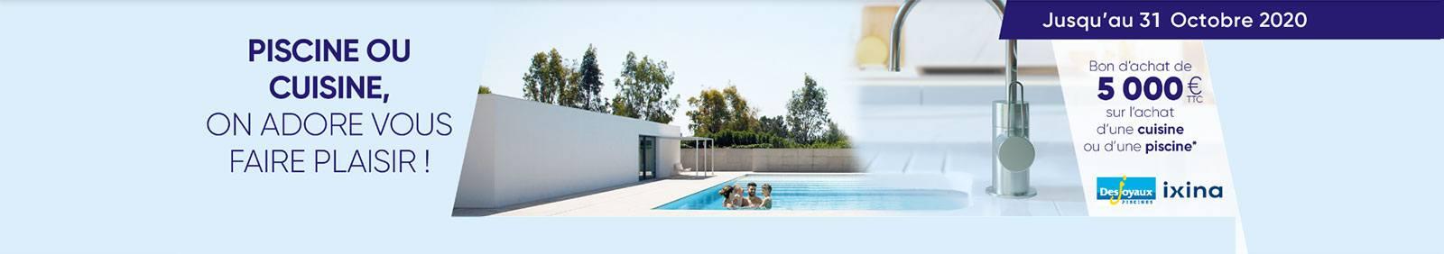 Jusqu'au 31 octobre, 5 000 € de bons d'achats sur l'achat d'une cuisine ou une piscine